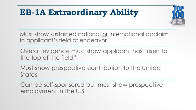 Must show sustained national or international acclaim in applicant's field of endeavor Overall evidence must show applican...