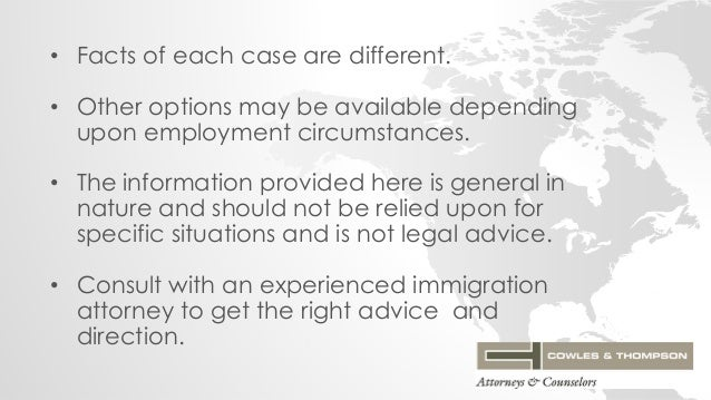• Facts of each case are different. • Other options may be available depending upon employment circumstances. • The inform...