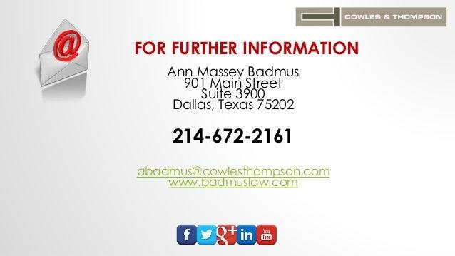 FOR FURTHER INFORMATION Ann Massey Badmus 901 Main Street Suite 3900 Dallas, Texas 75202 214-672-2161 abadmus@cowlesthomps...