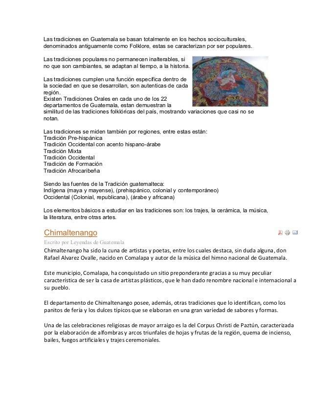 Las tradiciones en Guatemala se basan totalmente en los hechos socioculturales, denominados antiguamente como Folklore, es...