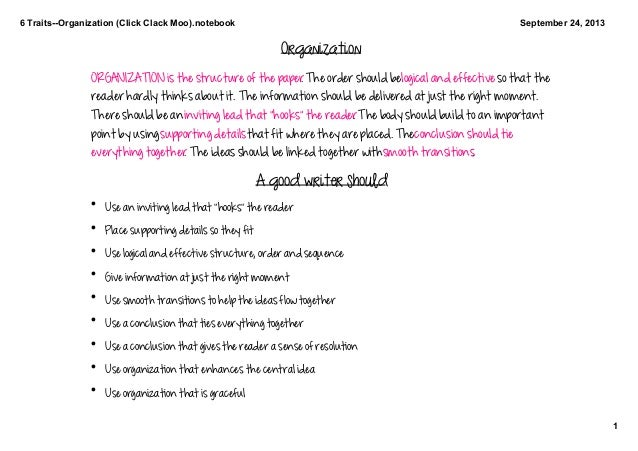 6 Traits­­Organization (Click Clack Moo).notebook 1 September 24, 2013 Organization ORGANIZATION is the structure of the p...