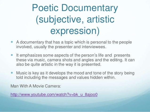 ... Performative; 3. Poetic Documentary ...