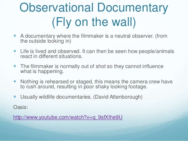 ... 4. Observational Documentary ...