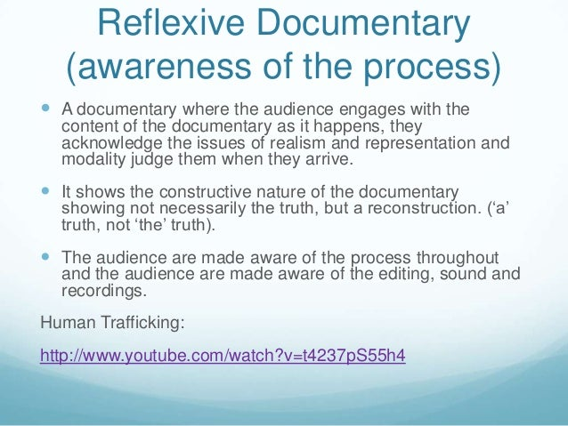 ... 5. Reflexive Documentary ...