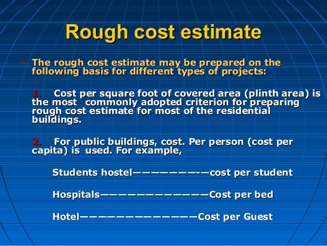 Estimation for Estimated building costs per square foot