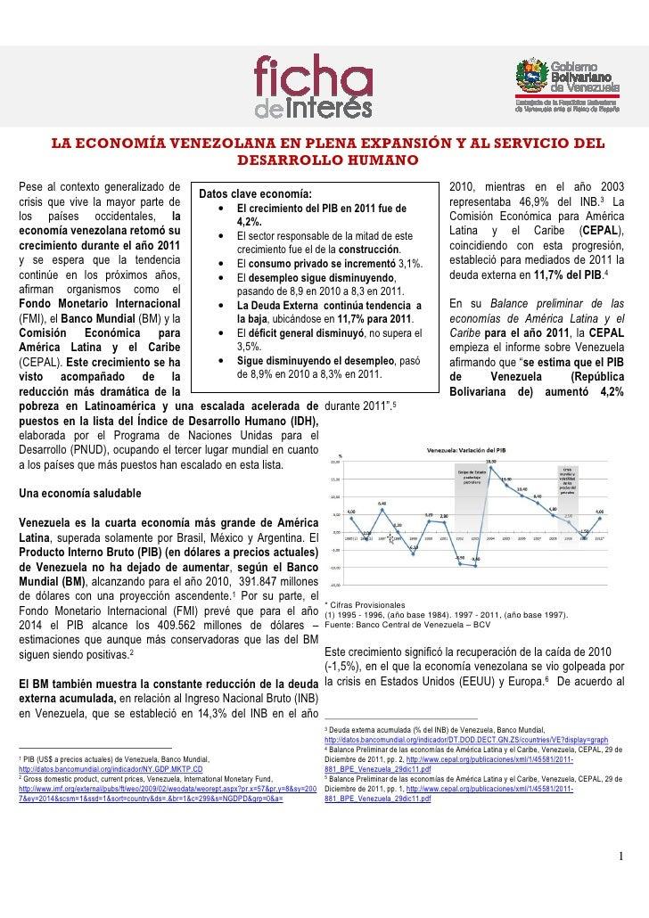 LA ECONOMÍA VENEZOLANA EN PLENA EXPANSIÓN Y AL SERVICIO DEL                           DESARROLLO HUMANOPese al contexto ge...