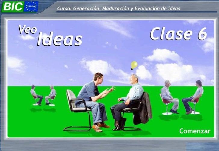 6 Veo La Idea