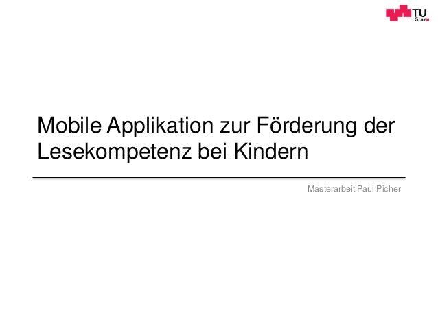 Mobile Applikation zur Förderung der Lesekompetenz bei Kindern Masterarbeit Paul Picher