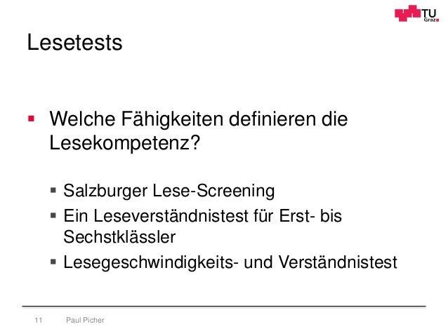 Lesetests Paul Picher11  Welche Fähigkeiten definieren die Lesekompetenz?  Salzburger Lese-Screening  Ein Leseverständn...