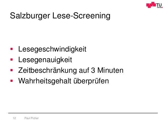 Salzburger Lese-Screening Paul Picher12  Lesegeschwindigkeit  Lesegenauigkeit  Zeitbeschränkung auf 3 Minuten  Wahrhei...