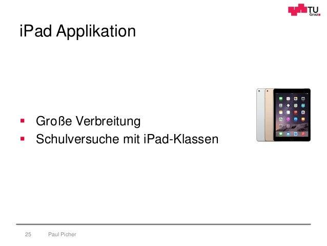 iPad Applikation Paul Picher25  Große Verbreitung  Schulversuche mit iPad-Klassen