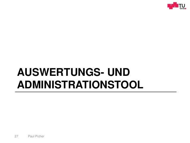 AUSWERTUNGS- UND ADMINISTRATIONSTOOL Paul Picher27