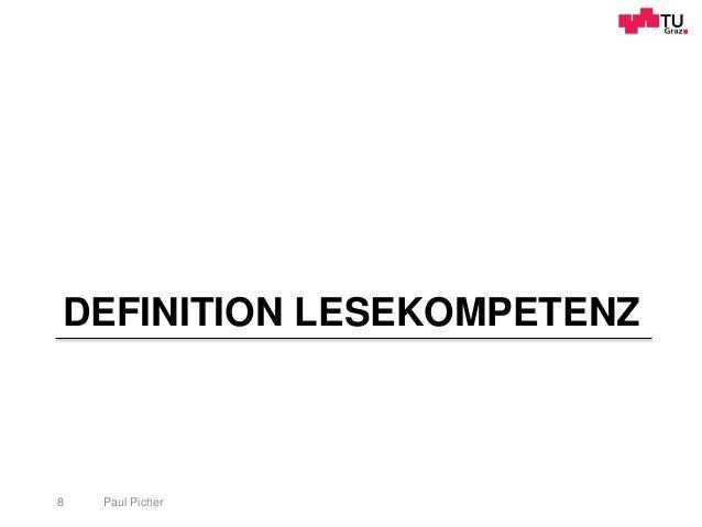 DEFINITION LESEKOMPETENZ Paul Picher8