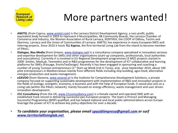 More partners wanted! •   ANETEL (from Cyprus, www.anetel.com) is the Larnaca District Development...