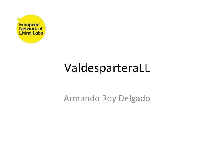 ValdesparteraLLArmando Roy Delgado