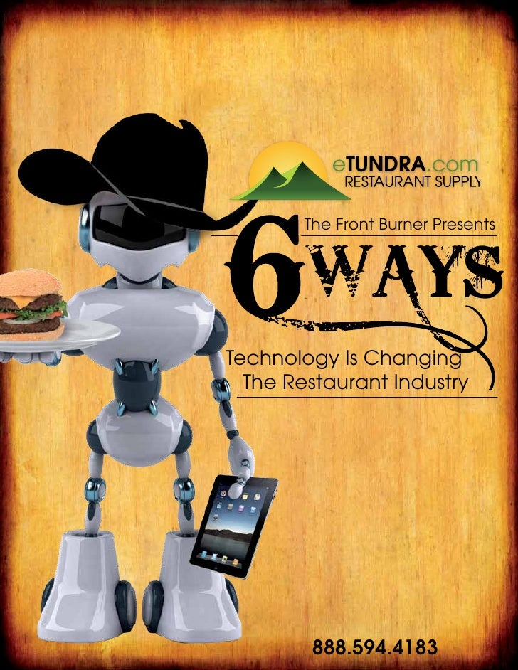 The Front Burner Presents                     Technology Is Changing                       The Restaurant IndustryTundra S...