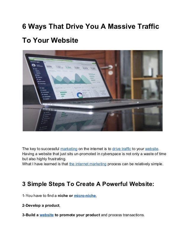 6 Ways That Drive You A Massive Traffic To Your Website The key to successful marketing on the internet is to drive tra...