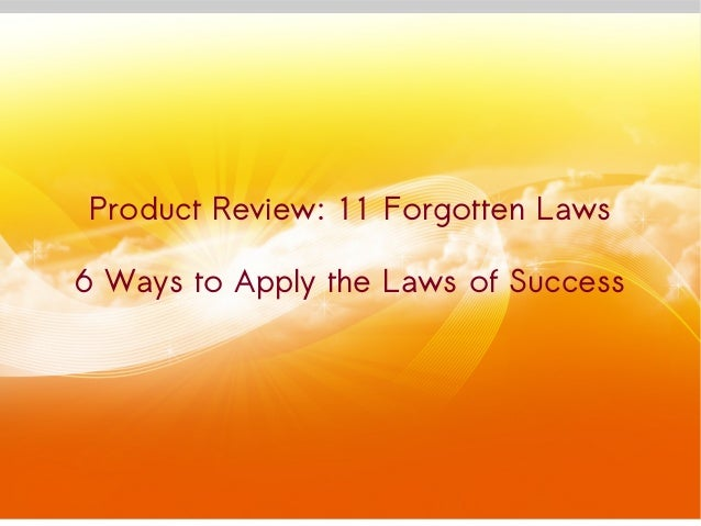 Product Review: 11 Forgotten Laws 6 Ways to Apply the Laws of Success