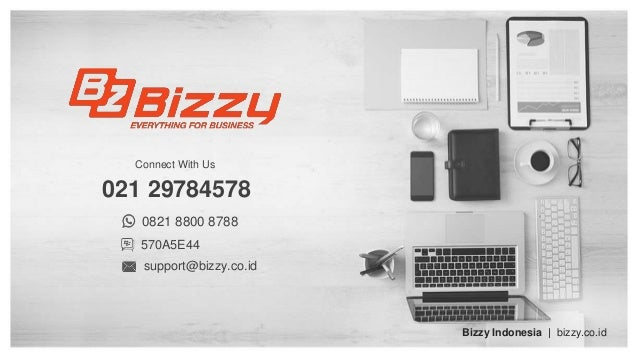 021 29784578 Connect With Us Bizzy Indonesia   bizzy.co.id 0821 8800 8788 570A5E44 support@bizzy.co.id