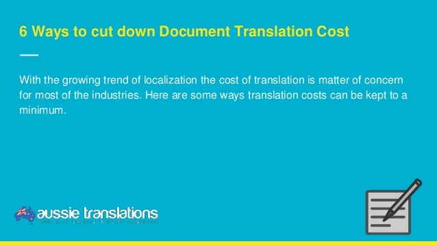 6 ways to cut down document translation cost With document translation prices