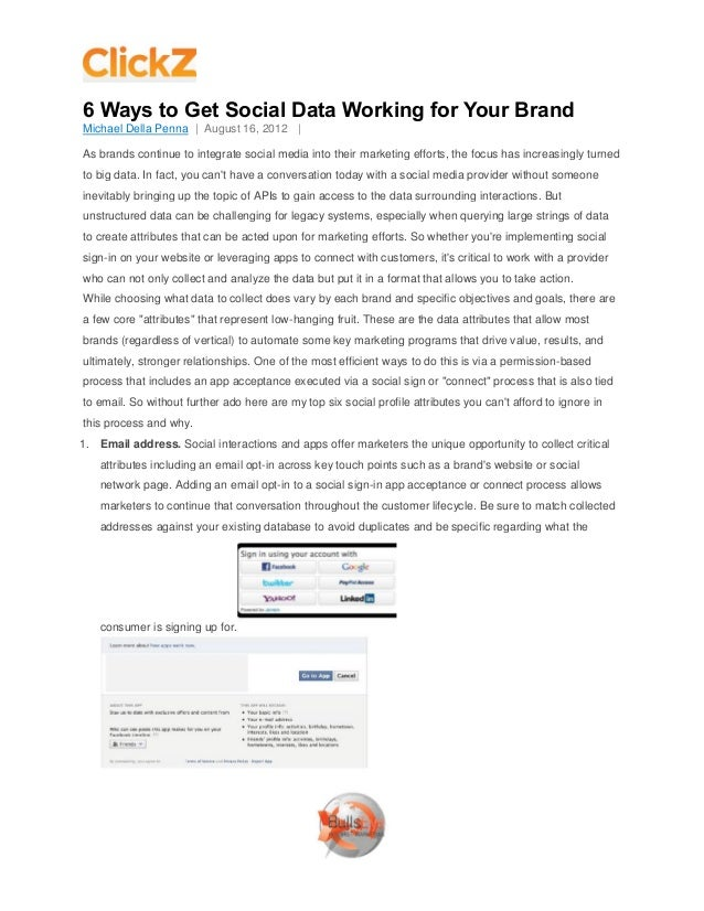 6 Ways to Get Social Data Working for Your BrandMichael Della Penna | August 16, 2012 |As brands continue to integrate soc...