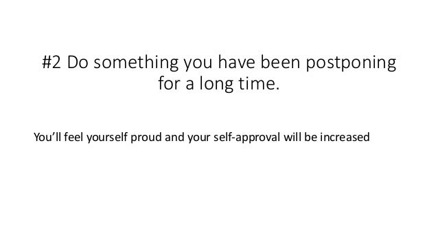6 ways to increase your self-approval Slide 3