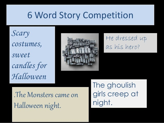 6 Word Story Competition Musicthriller