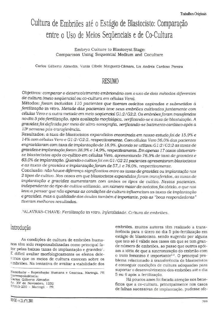 Cultura de embriões até estágio de Blastocisto: Comparação entre uso  de meios sequenciais e de co-cultura