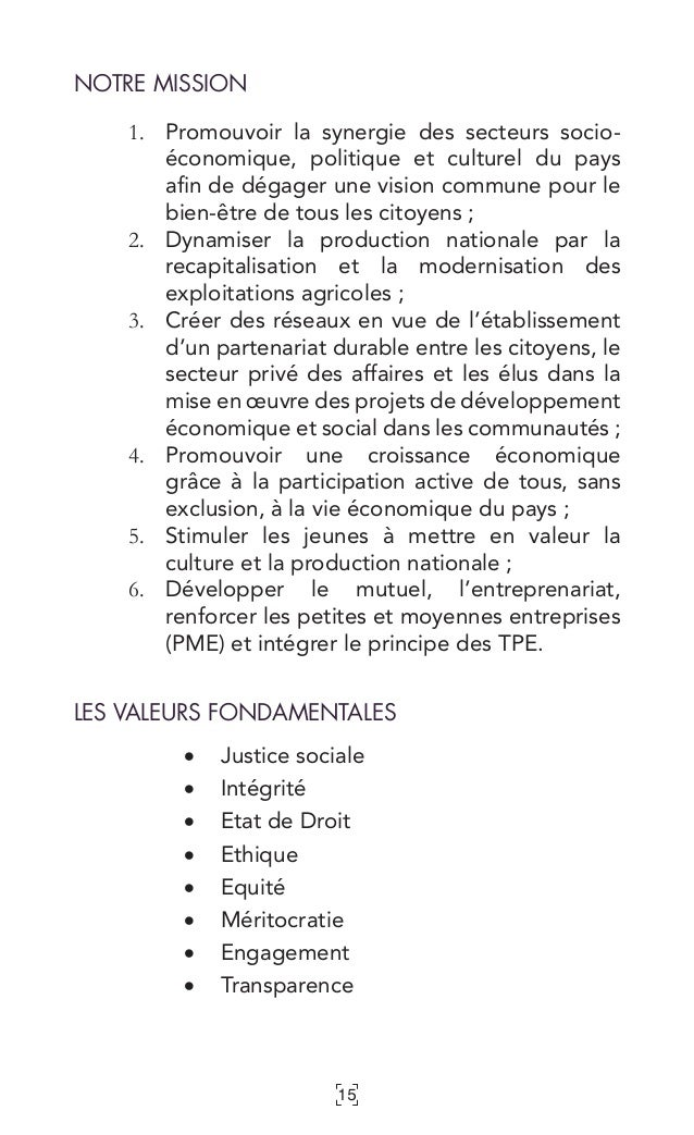 15 NOTRE MISSION 1. Promouvoir la synergie des secteurs socio- économique, politique et culturel du pays afin de dégager ...