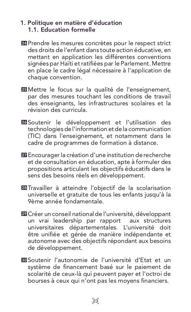 23 1. Politique en matière d'éducation 1.1. Education formelle Prendre les mesures concrètes pour le respect strict des dr...
