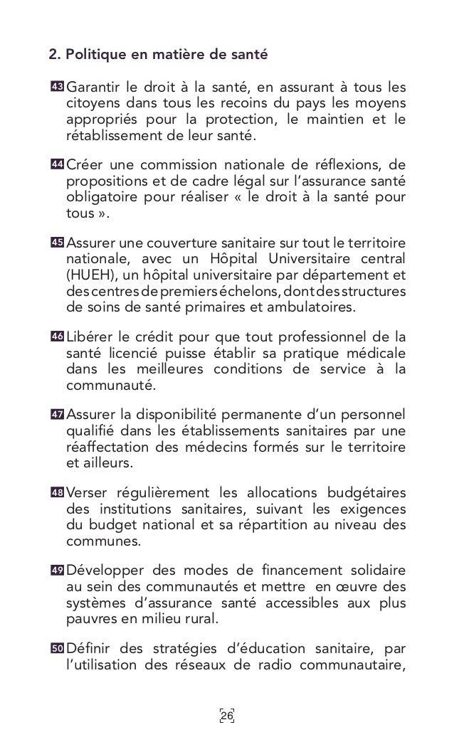 26 2. Politique en matière de santé Garantir le droit à la santé, en assurant à tous les citoyens dans tous les recoins du...