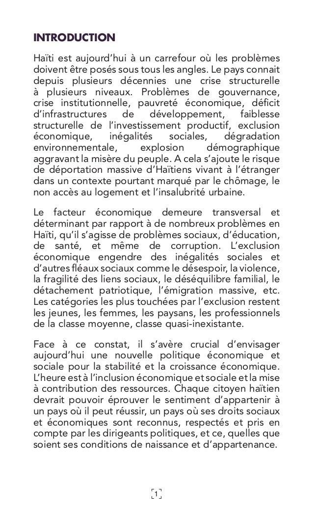 1 INTRODUCTION Haïti est aujourd'hui à un carrefour où les problèmes doivent être posés sous tous les angles. Le pays conn...