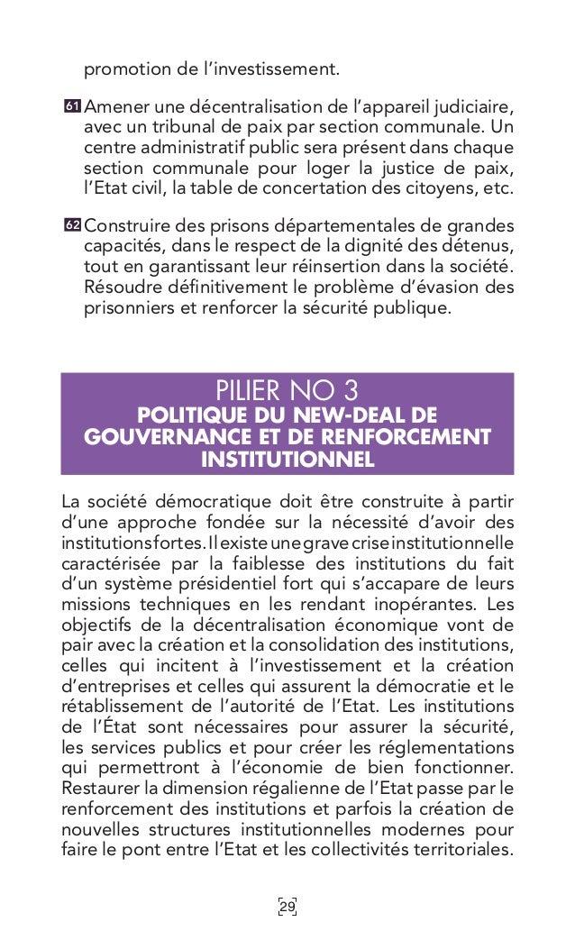 29 promotion de l'investissement. Amener une décentralisation de l'appareil judiciaire, avec un tribunal de paix par secti...