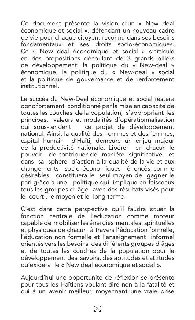 2 Ce document présente la vision d'un « New deal économique et social», défendant un nouveau cadre de vie pour chaque ci...