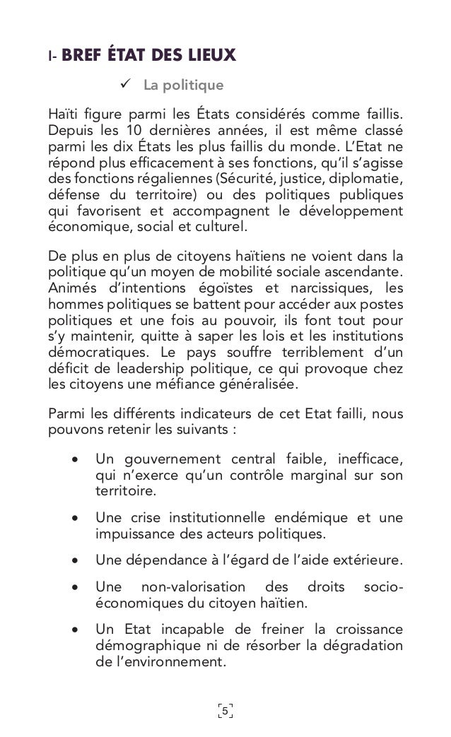 5 I- BREF ÉTAT DES LIEUX La politique Haïti figure parmi les États considérés comme faillis. Depuis les 10 dernières ann...