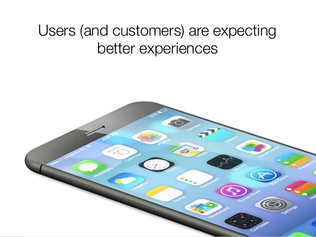 @usabilitycounts #uxss Users (and customers) are expecting better experiences