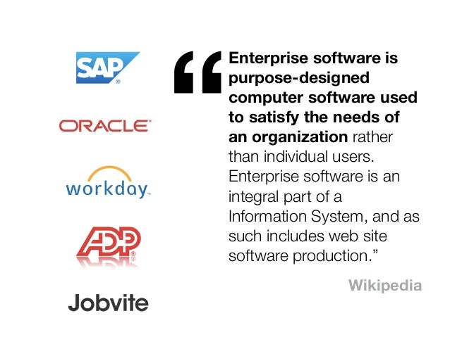 @usabilitycounts #uxss Enterprise software is purpose-designed computer software used to satisfy the needs of an organizat...