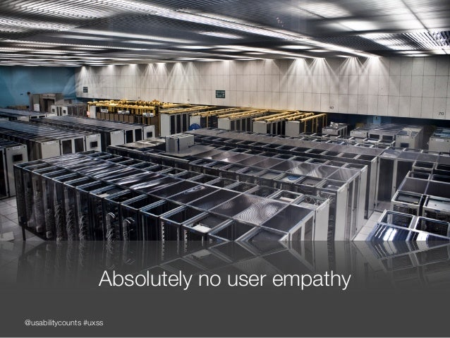 @usabilitycounts #uxss Absolutely no user empathy