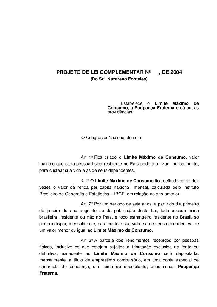 PROJETO DE LEI COMPLEMENTAR Nº                        , DE 2004                          (Do Sr. Nazareno Fonteles)       ...