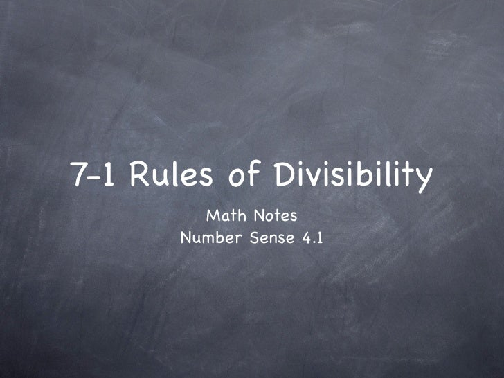 7-1 Rules of Divisibility          Math Notes        Number Sense 4.1