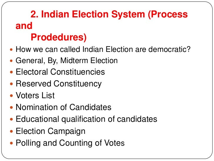 election procedure in india A very good ppt about election procedure in india- authorstream presentation.