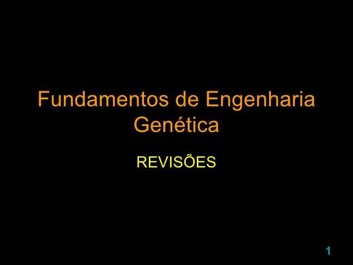 Fundamentos de Engenharia Genética REVISÕES
