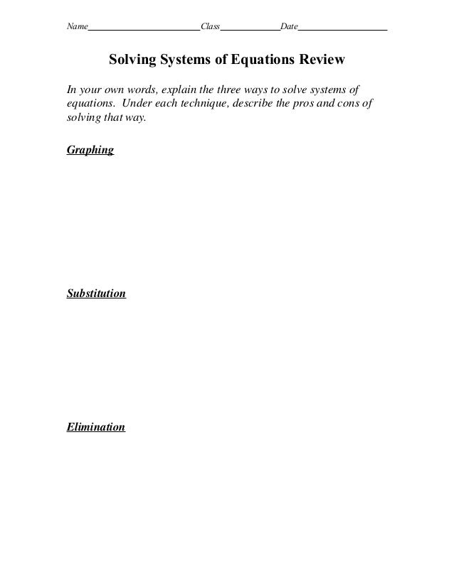 Name                       Class           Date        Solving Systems of Equations ReviewIn your own words, explain the t...