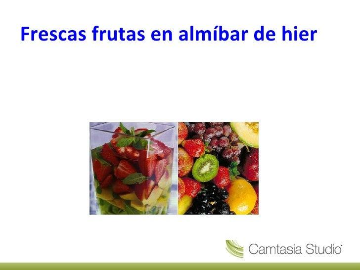 Frescas frutas en almíbar de hierbabuena y canela