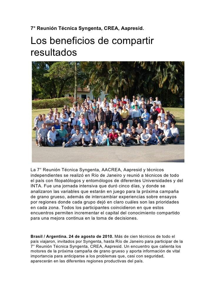 7° Reunión Técnica Syngenta, CREA, Aapresid.  Los beneficios de compartir resultados     La 7° Reunión Técnica Syngenta, A...