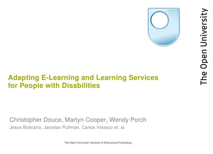 Adapting E-Learning and Learning Services for People with Disabilities    Christopher Douce, Martyn Cooper, Wendy Porch Je...