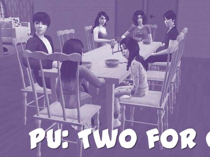 PU: Twoforone<br />