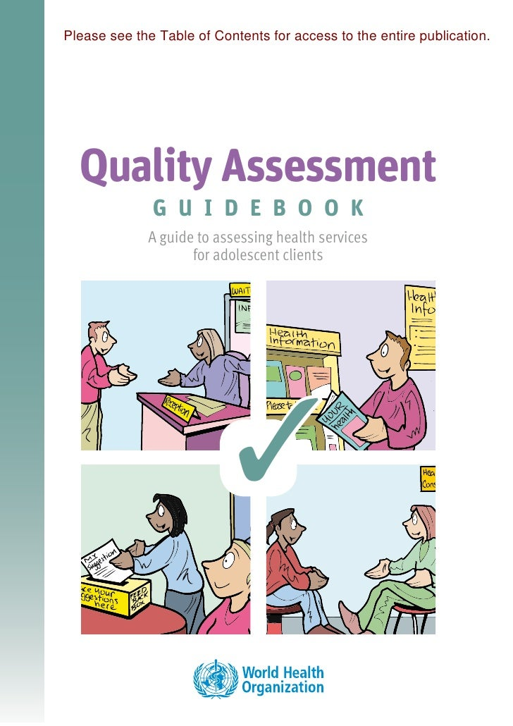 Please see the Table of Contents for access to the entire publication.  Quality Assessment              G U I D E B O O K ...