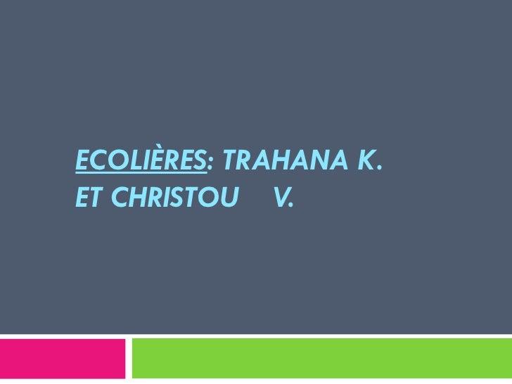 ECOLIÈRES: TRAHANA K.ET CHRISTOU V.