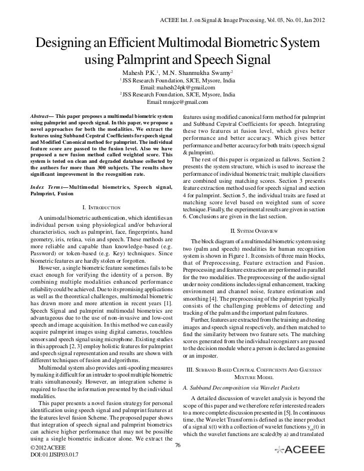 ACEEE Int. J. on Signal & Image Processing, Vol. 03, No. 01, Jan 2012  Designing an Efficient Multimodal Biometric System ...